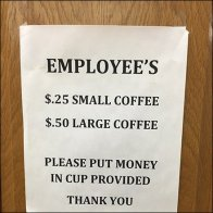 Employees Coffee Sign