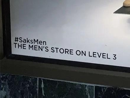 #SaksMen Hashtag As Window Footnote