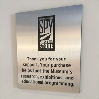 Spy Museum Store Thank You For Your Support Sign