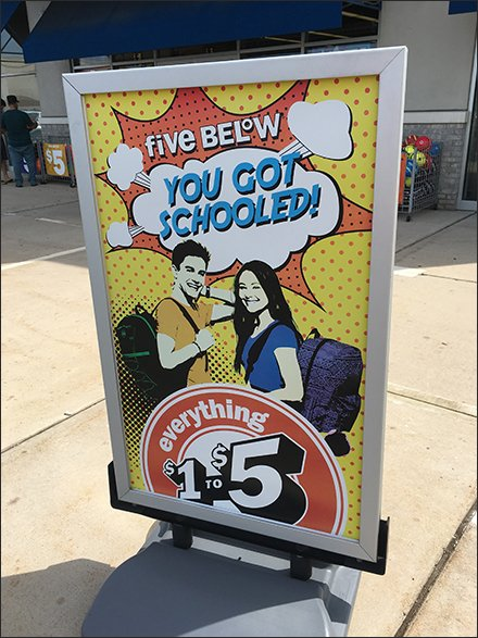 Five Below You Got Schooled Curb-side Sign