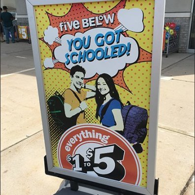 Five Below You Got Schooled Curb-side Sign