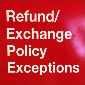 Refund and Exchange Policy Exceptions Sign