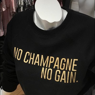 No Champagne No Gain Lifestyle Sell