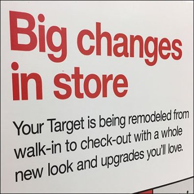 Big Store Changes Remodeling Sign
