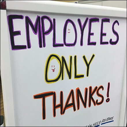 Employees Only Thanks Whiteboard Warning