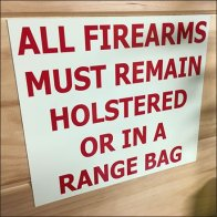 Holster All Firearms On-Site Warning