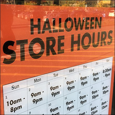 Halloween Store Hours Posted at the Door