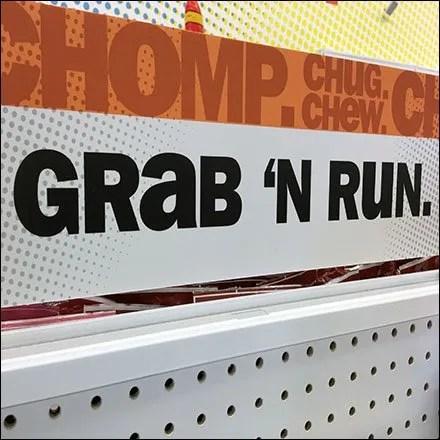 Grab 'N Run Chomp Chug Chew Sign