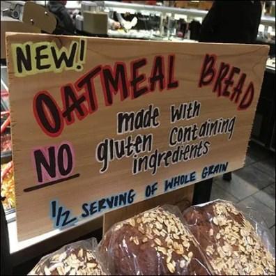 New Oatmeal Bread Gluten Sign Strategy