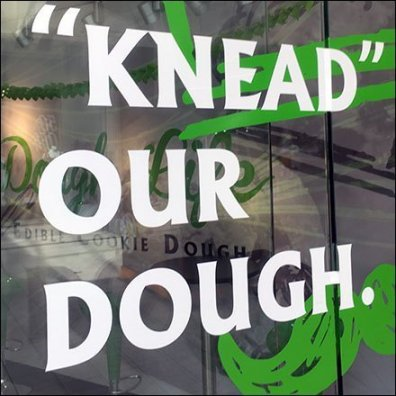 Dough Life You Knead Our Dough Cling Decal