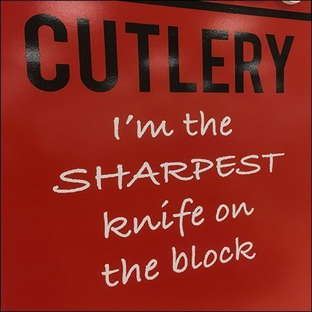Sharpest Knife On The Block Cutlery Come-On