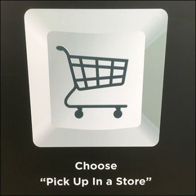 Proof-of-Purchase for In-Store Pick Up Required