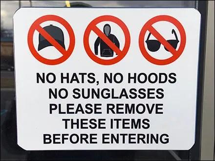 No-Hats No-Hoods No-Sunglasses Dress Code