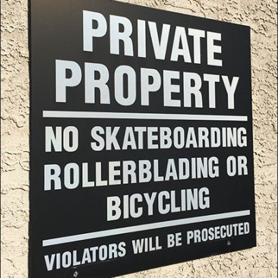 No Skateboarding, Rollerblading, Or Bicycling Permitted
