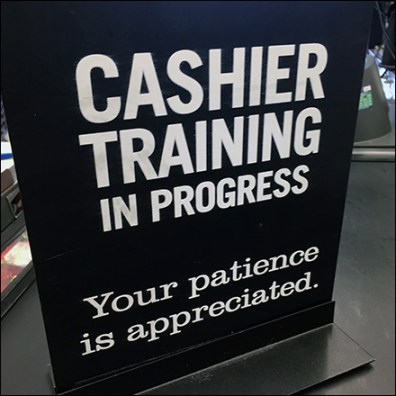 Market 32 Cashier-Training-In-Progress Sign