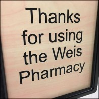 Our Thanks Pharmacy Stanchion Sign