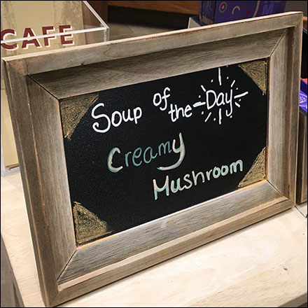 Nordstrom Cafe Soup-Of-The-Day Chalkboard
