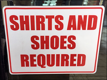 Shirts and Shoes Required for Service