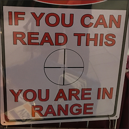Warning You Are In Range Sign