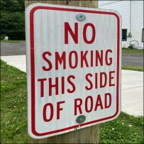 Hillside-Farms No Smoking Roadside Sign