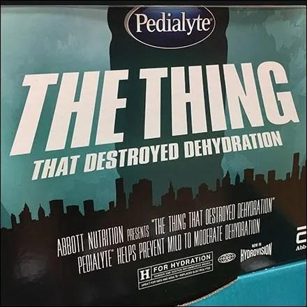 Pedialyte Dehydration Destroyer Display