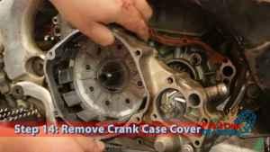 Step 14: Remove Crank Case Cover