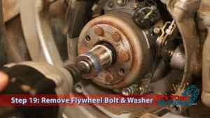 Step 19: Remove Flywheel Bolt & Washer