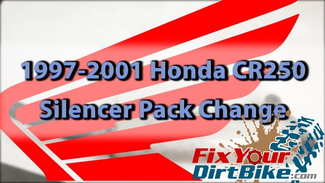 Re-pack The Silencer On Your 97-01 Honda CR250 | FYDB