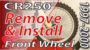 1997-2001 Honda CR250 Remove & Install FRONT Wheel
