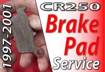 1997 - 2001 Honda CR250 - Brake Pad Service