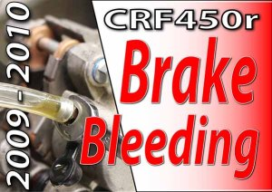 2009 - 2010 Honda CRF450r - Brake Bleeding
