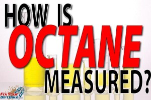 How Are Octane Ratings Tested?