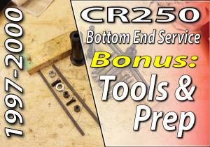 1997 - 2001 Honda CR250 - Bottom End Service - Tools And Prep - Featured