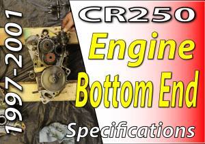 1997 -2001 Honda CR250 - Engine Bottom End Specifications Featured