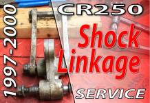 1997 - 2001 Honda CR250 - Rear Suspension - Shock Linkage Service - Featured