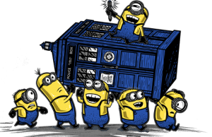 Minions Got The Doctor Who's TARDIS