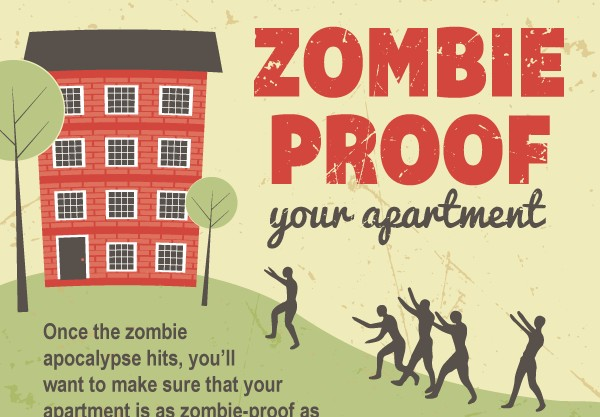 How To Zombie-Proof Your Apartment
