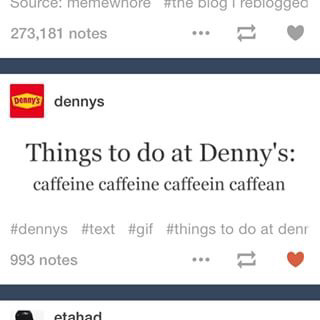 28 hilarious posts from the denny s tumblr page