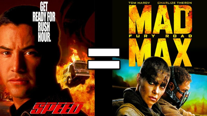 SPEED and MAD MAX: FURY ROAD