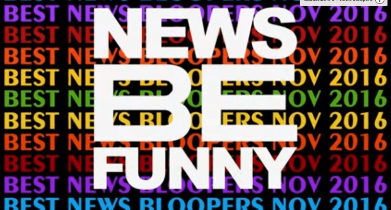 News Bloopers
