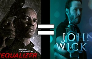 JOHN WICK and THE EQUALIZER
