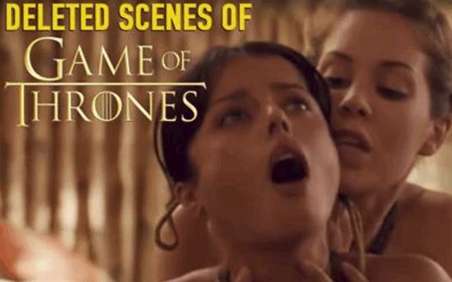 """Deleted """"Game Of Thrones"""" Scenes"""