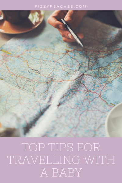 Top Tips for Travelling with a Baby