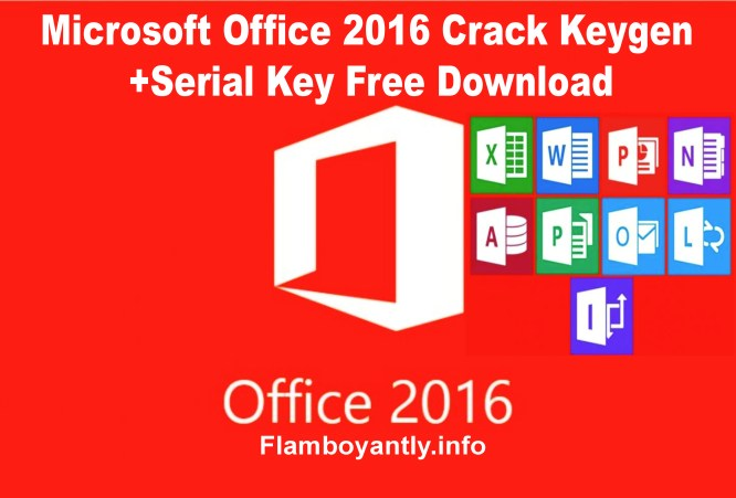 Microsoft Office 2016 Crack Keygen+Serial Key Free Download