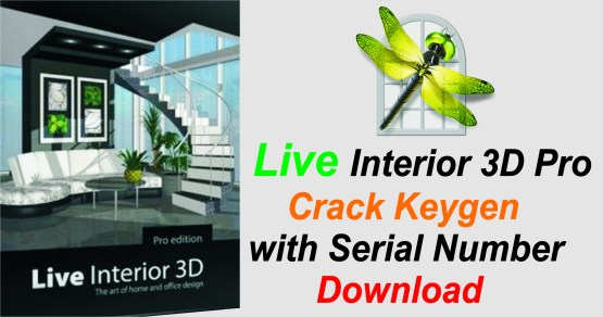 Live Interior 3D Pro Crack Keygen with Serial Number Download