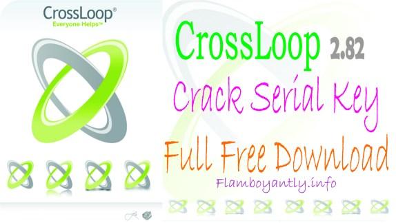 CrossLoop 2.82 Crack Serial Key Full Free Download