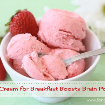Ice Cream for Breakfast Boosts Brain Power