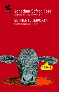 Jonathan Safran Foer - Se Niente Importa