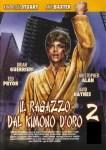 IL RAGAZZO DAL KIMONO D'ORO II – il 30° anniversario della rivincita di Anthony con se stesso