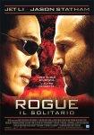ROGUE, IL SOLITARIO – un prodotto action d'effetto ben confezionato per il suo protagonista
